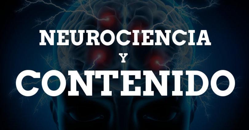 Neurociencia y contenido